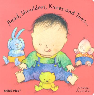 Head, Shoulders, Knees and Toes By Kubler, Annie (ILT)
